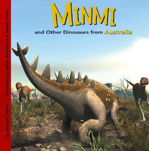 Minmi and Other Dinosaurs of Australia (Dinosaur: Dixon, Dougal