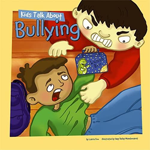 Kids Talk About Bullying (Kids Talk Jr.): Finn, Carrie