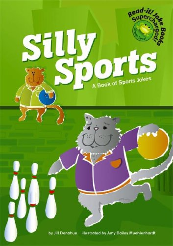 Silly Sports: A Book of Sports Jokes (Read-It! Joke Books) (Read-It! Joke Books: Supercharged!): ...