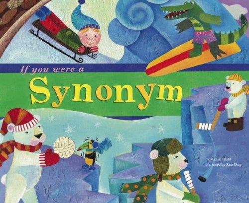 9781404823877: If You Were a Synonym (Word Fun)