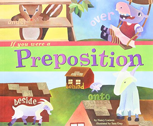 9781404823907: If You Were a Preposition (Word Fun)