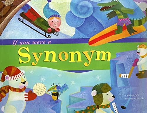 9781404823914: If You Were a Synonym (Word Fun)
