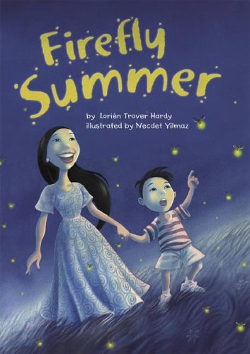 Firefly Summer (Read-It! Readers) (Read-It! Readers -: Lorien Trover Hardy
