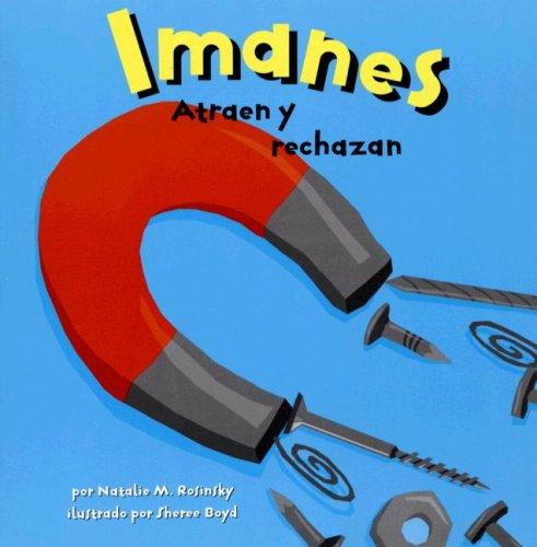 9781404824973: Imanes: Atraen y rechazan (Ciencia asombrosa) (Spanish Edition)