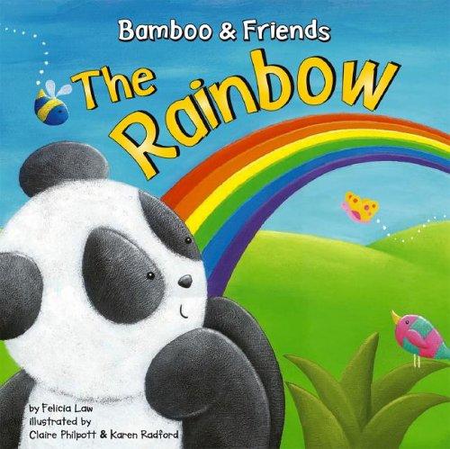The Rainbow (Bamboo & Friends): Law, Felicia