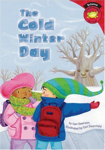 9781404826274: The Cold Winter Day (Read-it! Readers: Science)