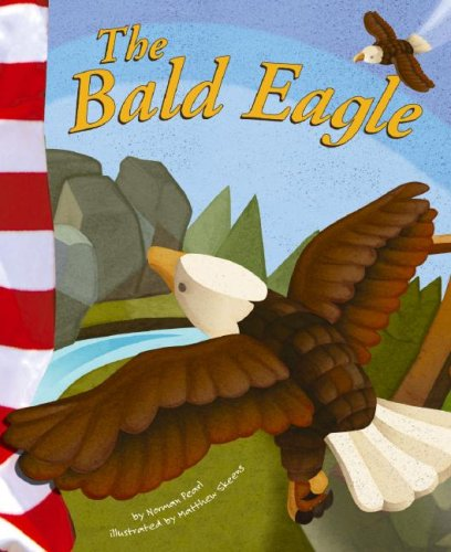 9781404826427: The Bald Eagle (American Symbols)
