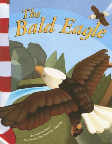 9781404826458: The Bald Eagle (American Symbols)