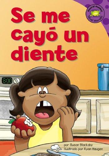 Se me cayo un diente (Read-it! Readers en Español: Story Collection) (Spanish Edition) (9781404827059) by Blackaby, Susan Jane