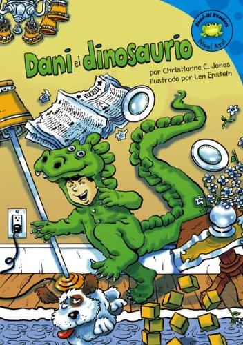 Dani el Dinosaurio (Read-It! Readers En Espanol): Jones, Christianne C.;