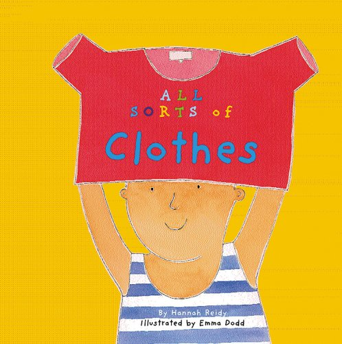9781404828544: All Sorts of Clothes (All Sorts of Things)