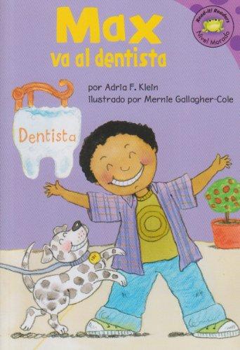 9781404830394: Max va al dentista (Read-it! Readers en Español: La vida de Max) (Spanish Edition)