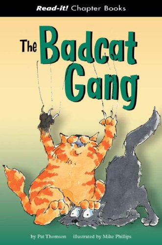 9781404831124: The Badcat Gang (Read-It! Chapter Books)