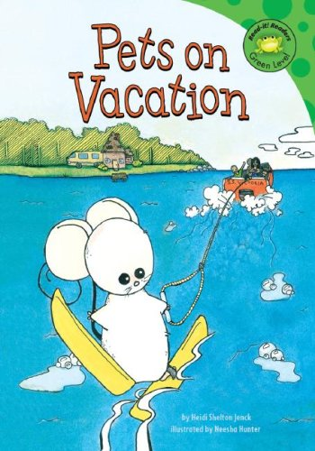 9781404831414: Pets on Vacation (Read-It! Readers)