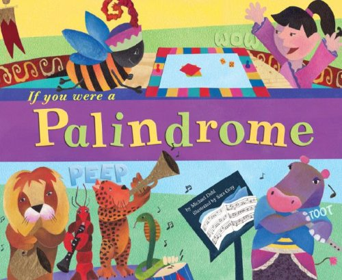 9781404831629: If You Were a Palindrome (Word Fun)
