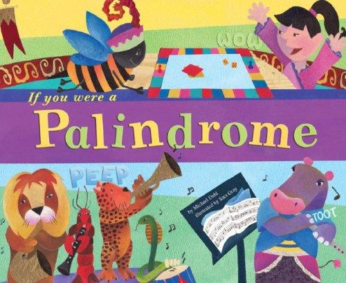 If You Were a Palindrome: Dahl, Michael/ Gray, Sara