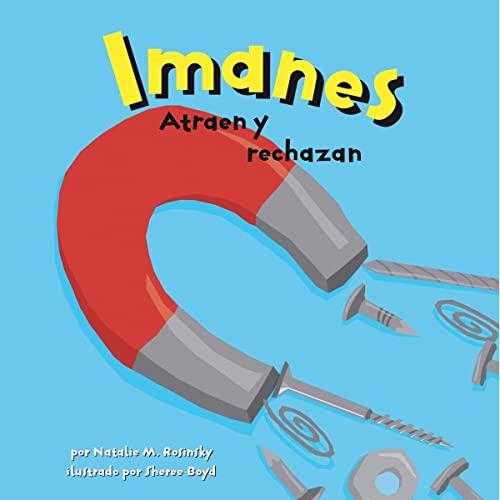 9781404832206: Imanes: Atraen y rechazan (Ciencia asombrosa) (Spanish Edition)