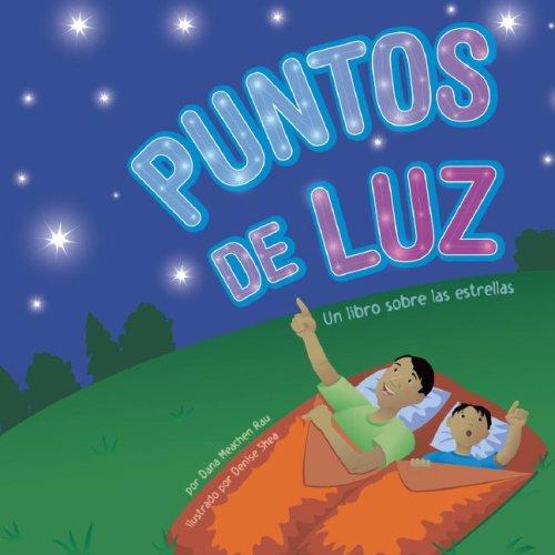 9781404832336: Puntos de luz: Un libro sobre las estrellas (Ciencia asombrosa: Exploremos el espacio) (Spanish Edition)