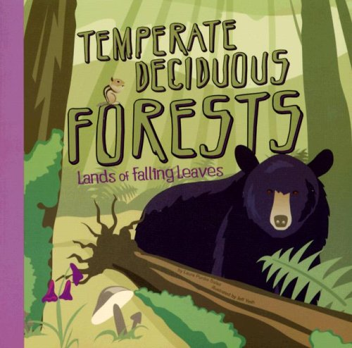 9781404834736: Temperate Deciduous Forests: Lands of Falling Leaves (Amazing Science: Ecosystems)