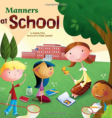 9781404835511: Manners at School (Way To Be!: Manners)