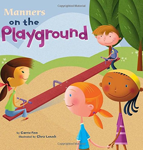 9781404835597: Manners on the Playground (Way To Be!: Manners)