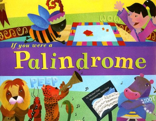 9781404835733: If You Were a Palindrome (Word Fun)