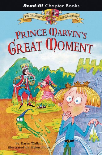 9781404837072: Prince Marvin's Great Moment (Read-It! Chapter Books: The Crunchbone Castle Chronicles)