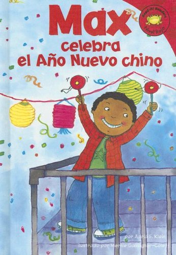 9781404837942: Max celebra el Ano Nuevo chino (Read-it! Readers en Español: La vida de Max) (Spanish Edition)
