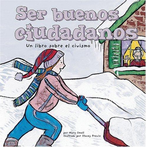 Ser buenos ciudadanos: Un libro sobre el civismo (Asi Somos) (Spanish Edition) (1404838449) by Small, Mary