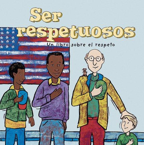 Ser respetuosos: Un libro sobre el respeto (Â¡Asi somos!) (Spanish Edition) (1404838465) by Mary Small