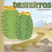 Desiertos: Tierras secas (Ciencia asombrosa: Ecosistemas) (Spanish Edition): Salas, Laura Purdie