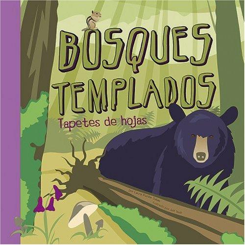 9781404838666: Bosques Templados: Tapetes de Hojas (Ciencia Asombrosa / Amazing Science)