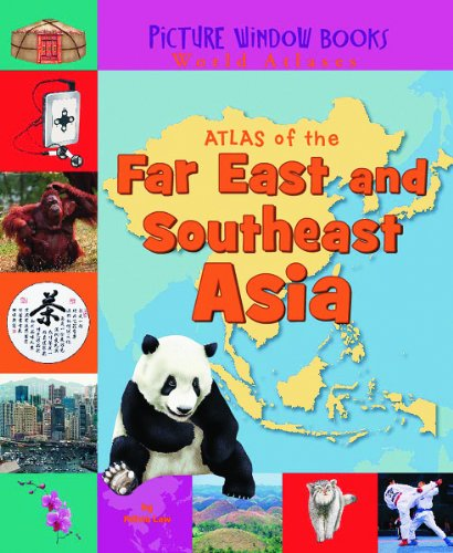 9781404838833: Atlas of the Far East and Southeast Asia (Picture Window Books World Atlases)