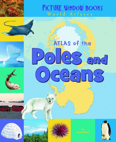 9781404838864: Atlas of the Poles and Oceans (Picture Window Books World Atlases)