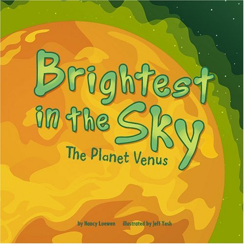 9781404839670: Brightest in the Sky: The Planet Venus (Amazing Science: Planets)