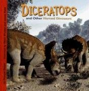 Diceratops and Other Horned Dinosaurs (Dinosaur Find): Dougal Dixon