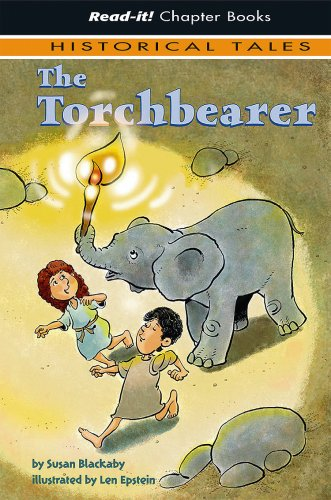 The Torchbearer (Read-It! Chapter Books: Historical Tales) (9781404840638) by Susan Blackaby