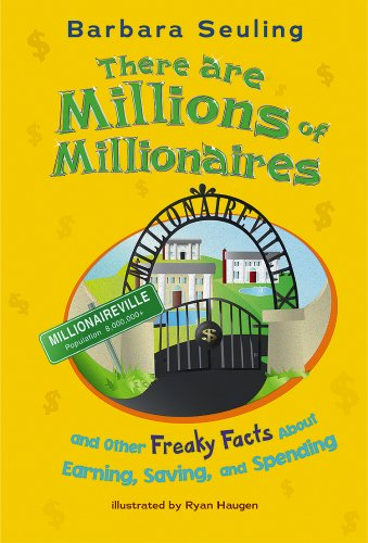 9781404841208: There are Millions of Millionaires: and Other Freaky Facts About Earning, Saving, and Spending