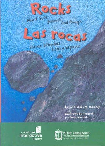 9781404844391: Las Rocas/ Rocks: Duras, Blandas, Lisas y Asperas/ Hard, Soft, Smooth, and Rough (Ciencia Asombrosa) (Spanish and English Edition)