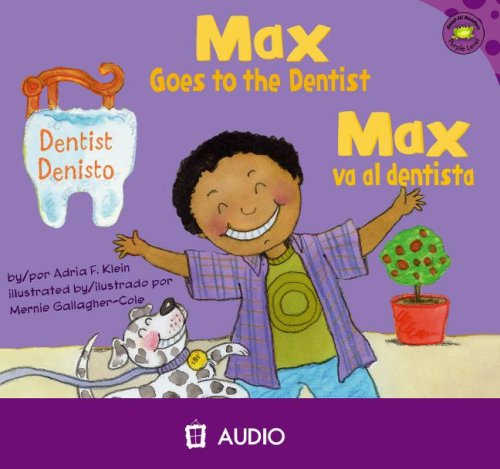 9781404844636: Max Goes to the Dentist/Max Va al Dentista (Read-it! Readers en Espanol: La Vida de Max) (Spanish and English Edition)