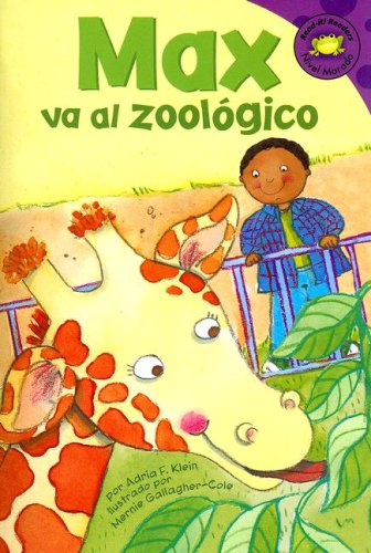 9781404845862: Max va al zoologico (Read-It! Readers: Nivel Morado) (Spanish Edition)