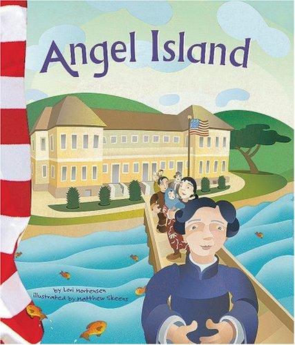 Angel Island (American Symbols): Mortensen, Lori