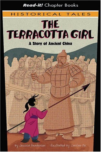 9781404847378: The Terracotta Girl: A Story of Ancient China (Read-It! Chapter Books: Historical Tales)