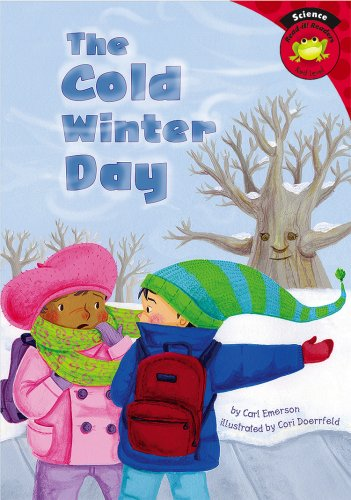 9781404847583: The Cold Winter Day (Read-it! Readers: Science)