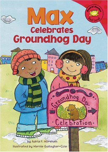 9781404847606: Max Celebrates Groundhog Day (Read-It! Readers: The Life of Max)