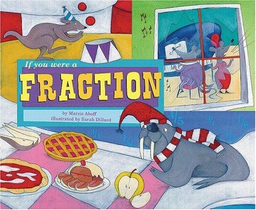 9781404847903: If You Were a Fraction (Math Fun)