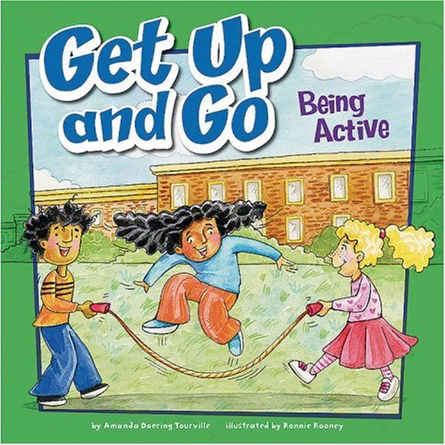 Get Up and Go: Being Active (How: Doering Tourville, Amanda