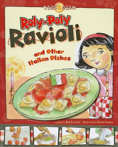 9781404851863: Roly-Poly Ravioli: and Other Italian Dishes (Kids Dish)