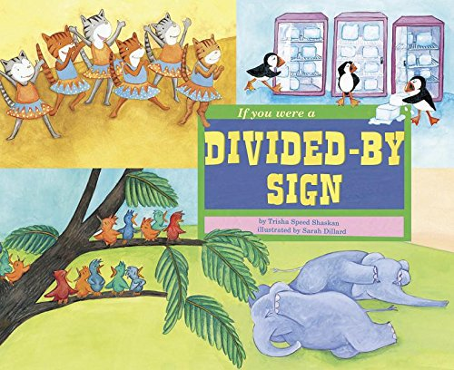 9781404851955: If You Were a Divided-by Sign (Math Fun)