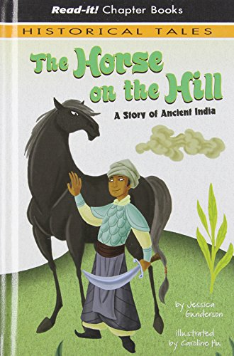 9781404852228: The Horse on the Hill: A Story of Ancient India (Read-It! Chapter Books: Historical Tales)